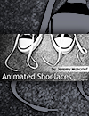 Animated Shoelaces by Jeremy Moncrief