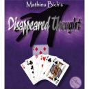 Disappeared Thought By, Mathieu Bich