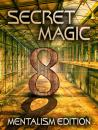 Secret Magic VIII (This Product is Set to Private)